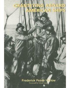 Chanteying Aboard American Ships