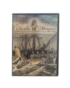 The Charles W. Morgan DVD: America's Last Wooden Whaling Ship